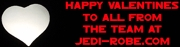 Happy Valentine from all the Team at Jedi-Robe.com
