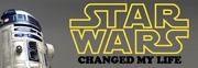 Star Wars Changed My Life Launch