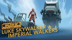 Luke vs. Imperial Walkers - Commander on Hoth | Star Wars Galaxy of Adventures