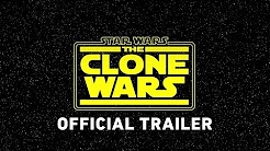 Star Wars: The Clone Wars Official Trailer 2018