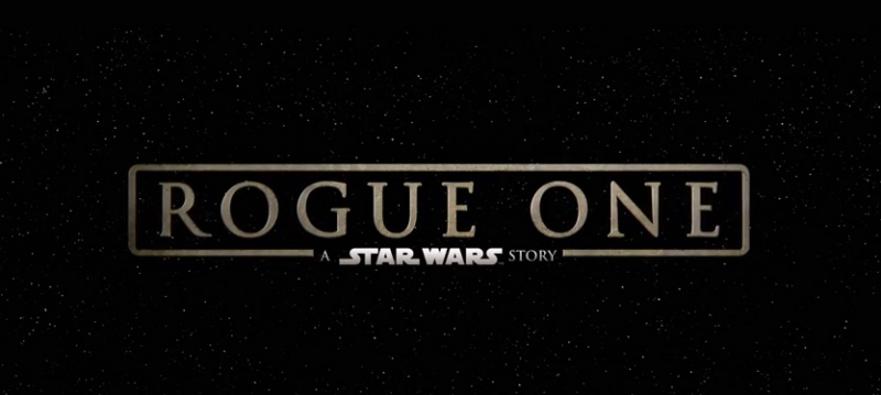Rogue One Teaser Trailer